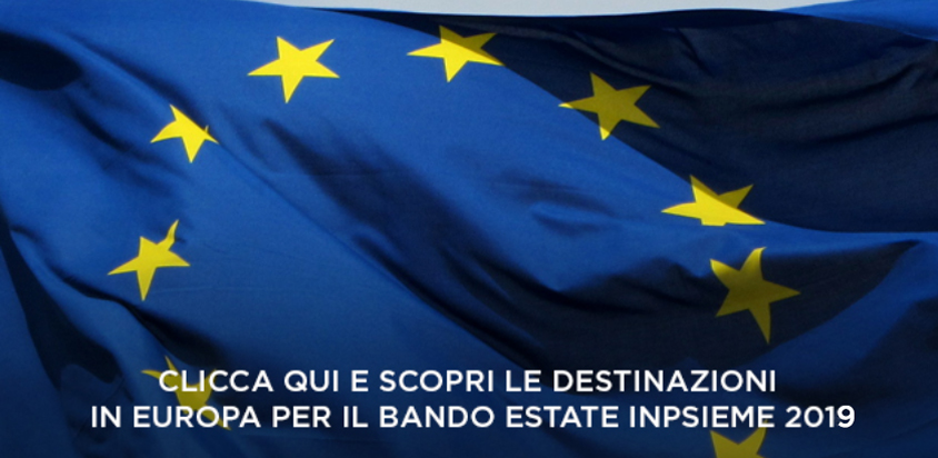 Destinazioni Bando Estate INPSieme 2019 Europa